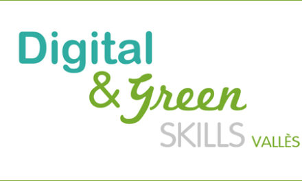 SESSIÓ INFORMATIVA: Digital & Green Skills Vallès