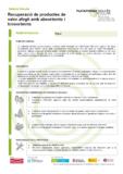 Recuperació de productes de valor afegit amb absorbents i biosorbents