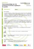 Vermicompostatge per a la producció d'esmenes orgàniques de qualitat