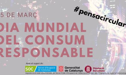 CELEBREM LA SETMANA DEL CONSUM RESPONSABLE IMPULSANT   LA VISIÓ #PENSACIRCULAR