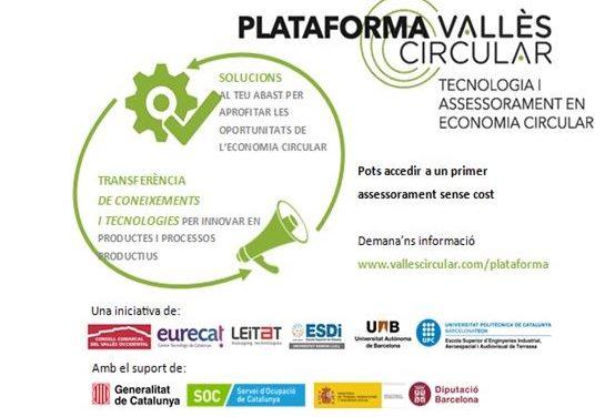 Empreses interessades en avançar cap a la circularitat tenen l'oportunitat d'accedir a la Plataforma Tecnologia i Assessorament en Economia Circular. 9 empreses han estat ja derivades en el marc del projecte per a l'any 2019