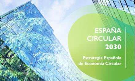 """Aprovada l'Estratègia Espanyola d'Economia Circular """"España Circular 2030"""""""