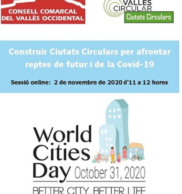 Construir Ciutats Circulars per afrontar reptes de futur i de la Covid-19